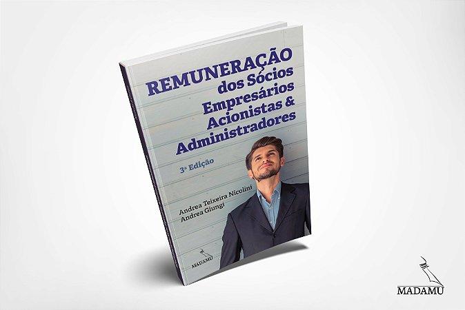 Remuneração dos Sócios, Empresários, Acionistas e Administradores - 3. Edição