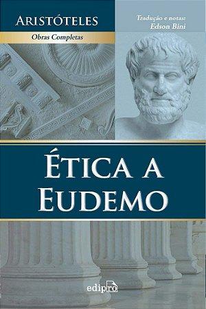Livro Ética a Eudemo - Aristóteles - Tradução de Edson Bini