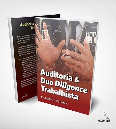 Livro Auditoria & Due Diligence Trabalhista - Claudio Teshima