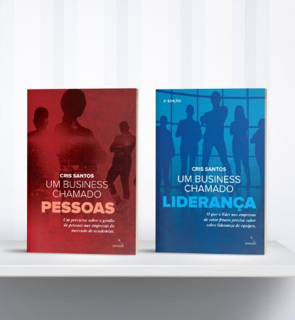 COMBO - Um business chamado LIDERANÇA | Um business chamado PESSOAS | Cris Santos