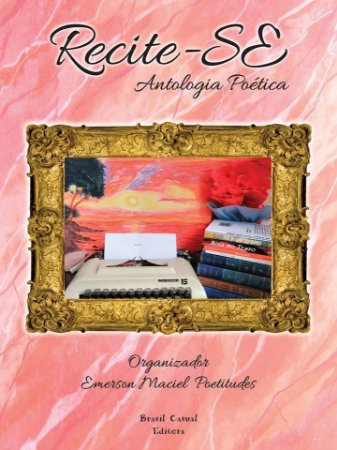 Recite-se - Antologia Poética
