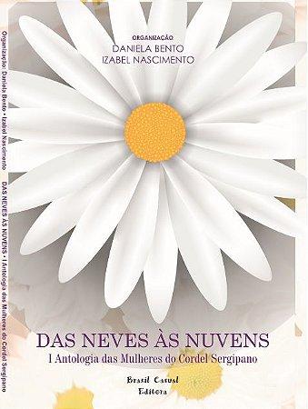 Das Neves às Nuves: I Antologia das Mulheres do Cordel Sergipano