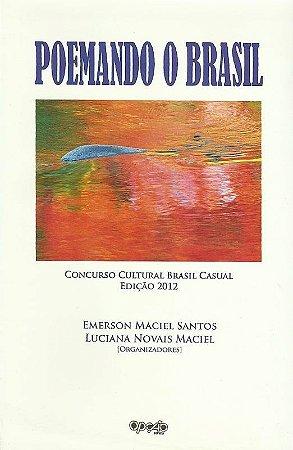 Poemando o Brasil: Antologia Poética