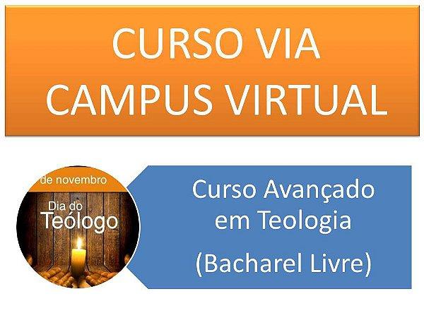 Curso Avançado em Teologia - Via campus virtual - Inscrição nos diversos períodos com pagamento em parcela única.