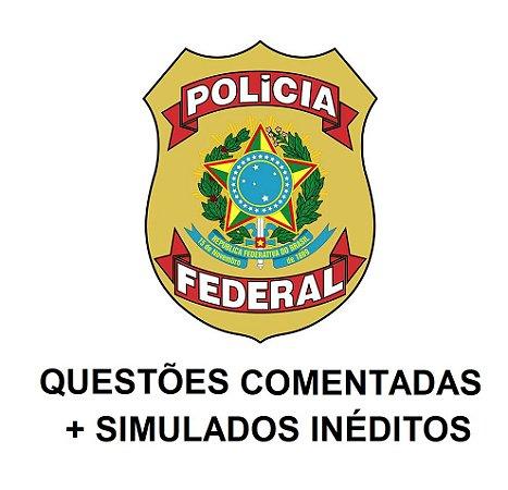 COMBO: Polícia Federal - 1308 questões comentadas + SIMULADOS INÉDITOS