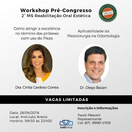 Workshop pré-congresso 2º MS Reabilitação Oral Estética