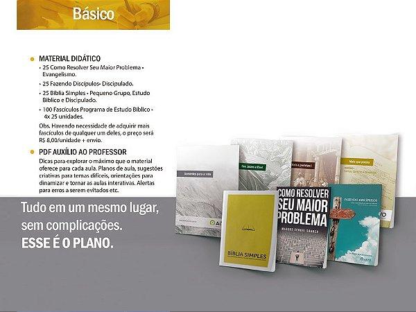 PLANO ANUAL BÁSICO (25 DE CADA DO 1º ano+25 FAZENDO DISCÍPULOS + 25 BÍBLIA SIMPLES + 25 COMO RESOLVER SEU MAIOR PROBLEMA)