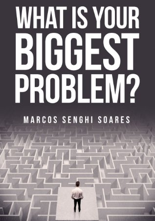 What is your biggest problem?