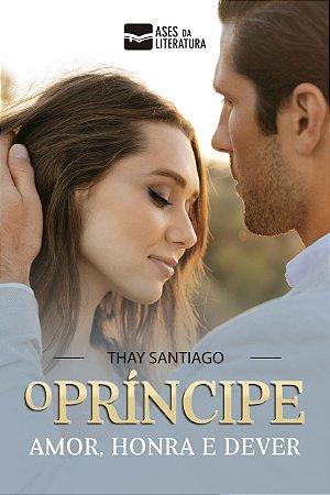 O príncipe - autora Thay Santiago