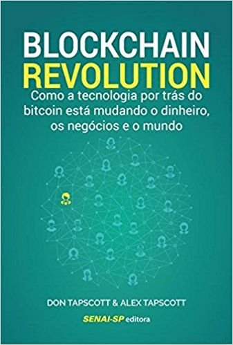 Combo 2 Livros: Blockchain Revolution autor Fernando Ulrich + Blockchain Revolution autor Don Tapscott