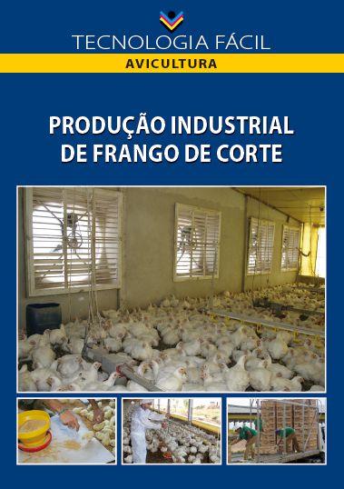 Produção industrial de frango de corte - autores Vânia, Andréa e Flávio