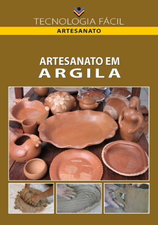 Artesanato em argila - autor Carmen Rodrigues Conceição Pinheiro, Luisa Amparo Carvalho Patatas e Marcus Duarte Bezerra