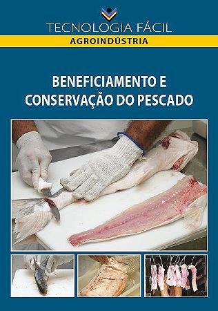 Beneficiamento e conservação do pescado - autor Beneficiamento e conservação do pescado