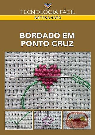 Bordado em ponto cruz - autor Cássia Maria Raposo de Andrade, Chrystianne Maria Raposo de Andrade Miranda e Rosana de Oliveira