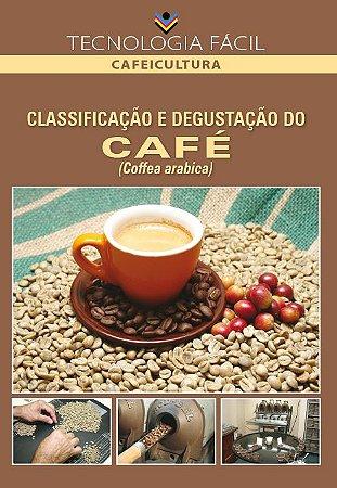 Classificação e degustação do café - autor Ricardo Aloise Júnior, Odilon Americano Aguiar Rodrigues Alves e Carlindo Rosa Loures