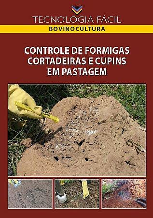 Controle de formigas e cupins em pastagem - autor José Cola Zanuncio, Teresinha Vinha Zanuncio, Alício Nunes Domingues e Antônio Almeida Rio