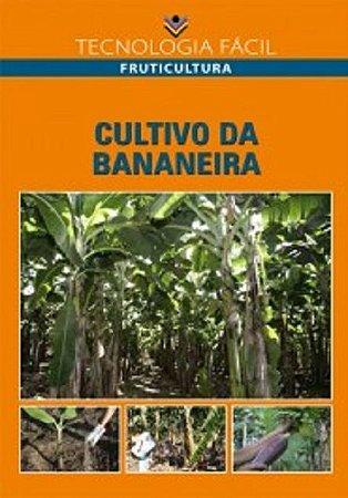Cultivo da bananeira - autor Leonardo da Silva Ribeiro, Humberto de Carvalho Marcílio e Hilton Ney Gaíva
