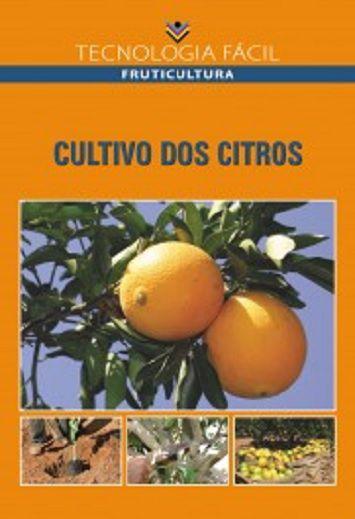 Cultivo dos citros - autor Hilton Ney Gaíva, Marco Aurélio Gonzalez e Walkmar Brasil de Souza Pinto