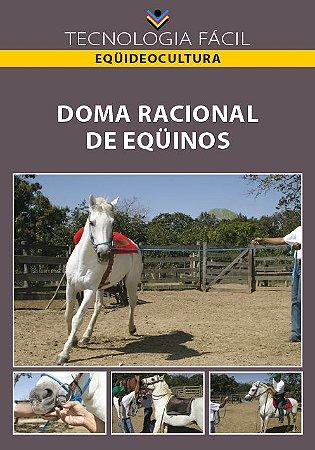 Doma racional de equinos - autor Walner José Duarte, José Martins da Rocha