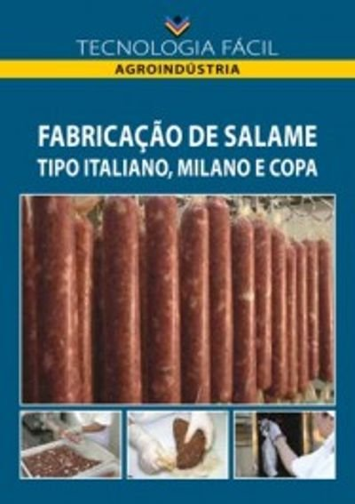 Fabricação de salames tipo italiano, milano e copa - autor Rivânia Silva Passos Coutinho e Maria das Graças de Assis Bianchini