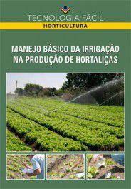 Manejo básico da irrigação na produção de hortaliças - autor Aureo Silva de Oliveira Gregório Guirado Faccioli e Eugênio Ferreira Coelho