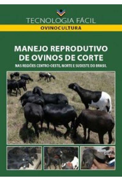 Manejo reprodutivo de ovinos de corte (nas regiões centro-oeste, norte e sudeste do Brasil) - autor Aurora Maria Guimarães Gouveia Cláudio José Borela Espeschit e Silvia Leticia Tartari