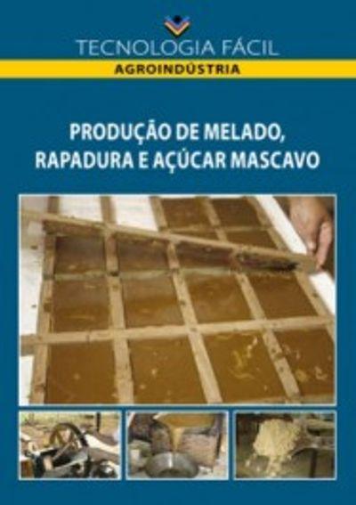 Produção de melado, rapadura e açúcar mascavo - autor Rodrigo Busatto