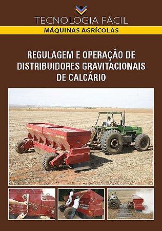 Regulagem e operação de distribuidores gravitacionais de calcário - autor Aloísio Bianchini; João Carlos de Souza Maia