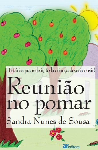 Reunião no pomar - autor Sandra Nunes de Sousa