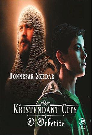 Kristendat City - O Orbetite - autor - Donnefar Skedar
