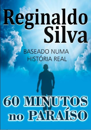 60 Minutos no Paraíso - autor Reginaldo Silva