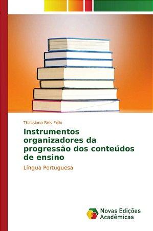 Instrumentos organizadores da progressão dos conteúdos de ensino
