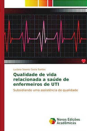 Qualidade de vida relacionada a saúde de enfermeiros de UTI