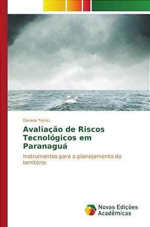Avaliação de Riscos Tecnológicos em Paranaguá