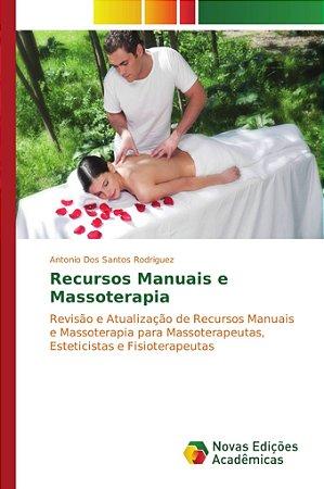 Recursos Manuais e Massoterapia
