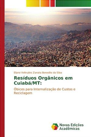 Resíduos Orgânicos em Cuiabá/MT: