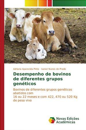 Desempenho de bovinos de diferentes grupos genéticos