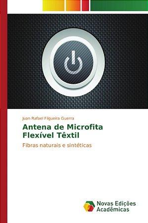 Antena de Microfita Flexível Têxtil