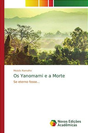 Os Yanomami e a Morte
