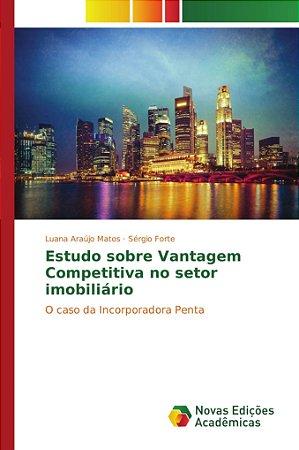 Estudo sobre Vantagem Competitiva no setor imobiliário