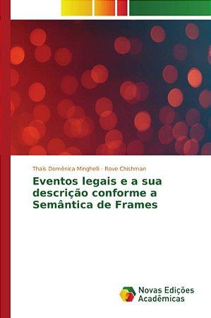 Eventos legais e a sua descrição conforme a Semântica de Frames