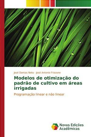 Modelos de otimização do padrão de cultivo em áreas irrigadas