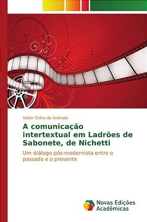 A comunicação intertextual em Ladrões de Sabonete, de Nichetti
