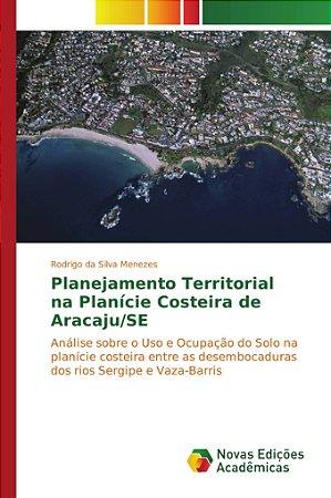 Planejamento Territorial na Planície Costeira de Aracaju/SE