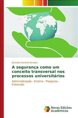 A segurança como um conceito transversal nos processos universitários