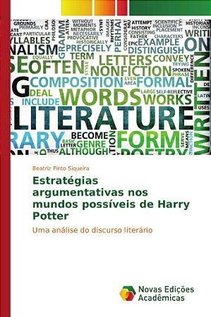 Estratégias argumentativas nos mundos possíveis de Harry Potter
