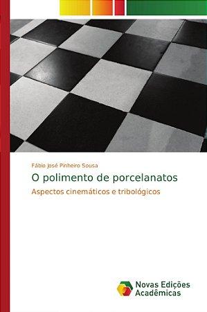 O polimento de porcelanatos
