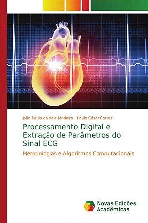 Processamento Digital e Extração de Parâmetros do Sinal ECG
