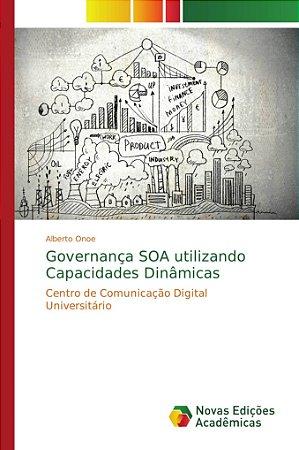 Governança SOA utilizando Capacidades Dinâmicas
