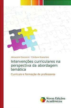 Intervenções curriculares na perspectiva da abordagem temática